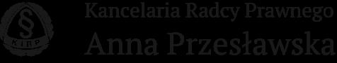 Kancelaria Radcy Prawnego Anna Przesławska